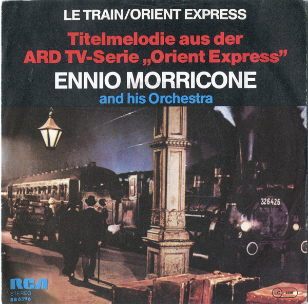 Ennio Morricone - Le Train / Orient Express